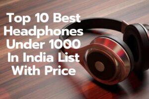 best headphones under 1000 in india